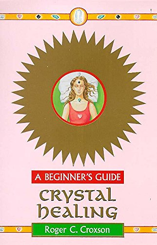 9780340730652: Crystal Healing - A Beginner's Guide