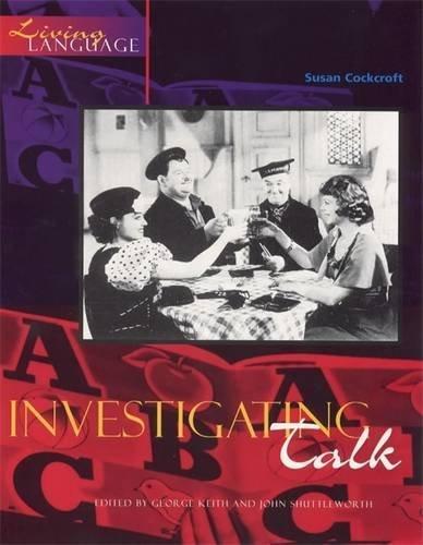 9780340730867: Investigating Talk (Living Language Topic Books)