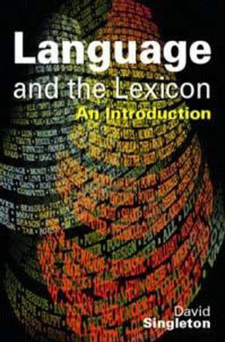 Language and the Lexicon an Introduction