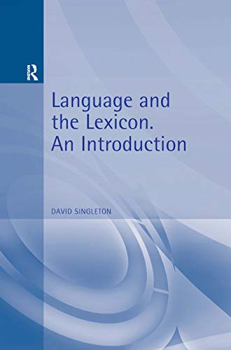 9780340731741: Language and the Lexicon: An Introduction