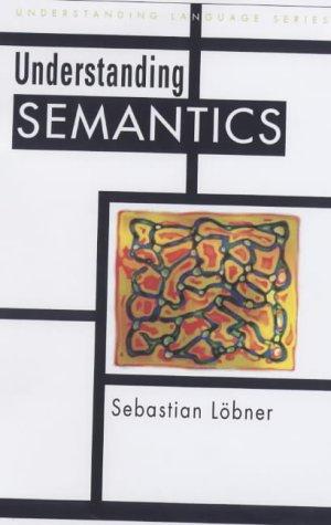 9780340731970: Understanding Semantics (Understanding Language)