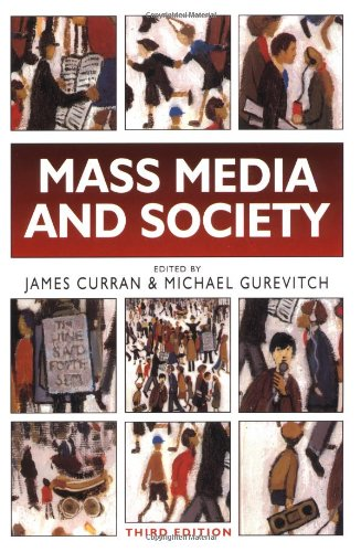 9780340732014: Mass Media and Society (Hodder Arnold Publication)
