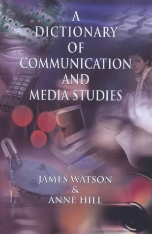 9780340732052: Dictionary of Media and Communication Studies (Arnold Student Reference)