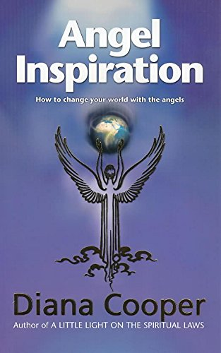 9780340733233: Angel Inspiration: How to Change Your World with the Angels
