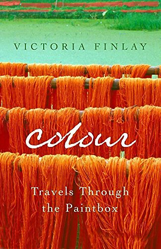 9780340733288: Colour: Travels Through the Paintbox