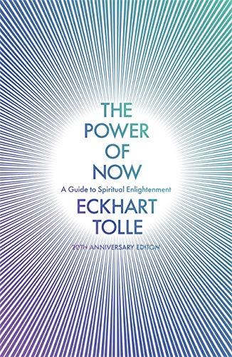 9780340733509: The Power of Now: A Guide to Spiritual Enlightenment