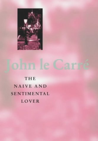 9780340733622: The Naive and Sentimental Lover