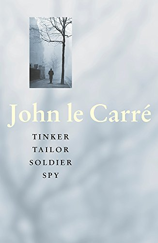 Tinker Tailor Soldier Spy: John Le Carre