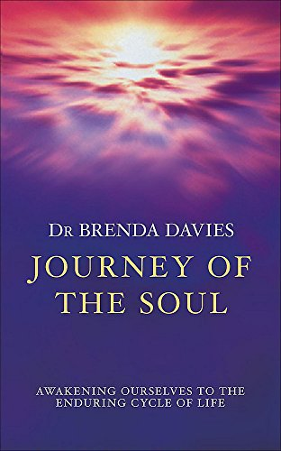 9780340733905: Journey of the Soul: Awakening Ourselves to the Enduring Cycle of Life
