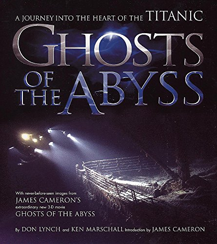 9780340734162: Ghosts of the Abyss. A journey into the heart of the Titanic