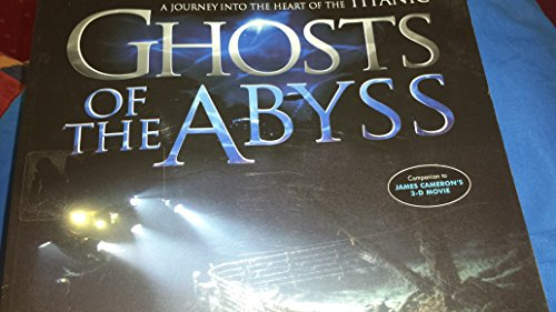 9780340734179: Ghosts of the Abyss : A Journey into the Heart of the Titanic [Perfect Paperback]