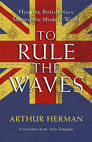 To Rule the Waves (0340734191) by Herman, Arthur
