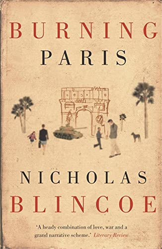 Burning Paris: Nicholas Blincoe