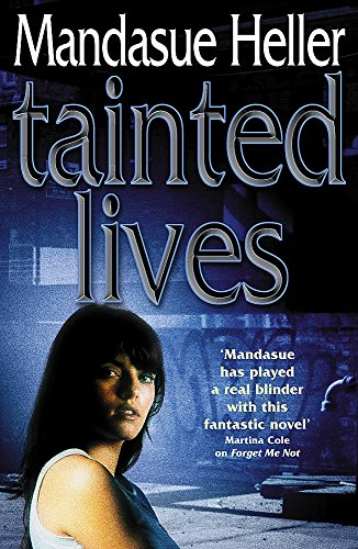 Tainted Lives: Mandasue Heller
