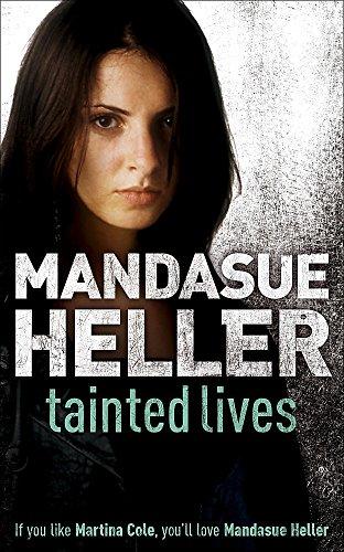 Tainted Lives: Heller, Mandasue