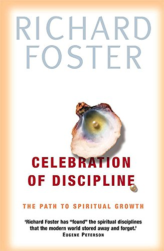 9780340735213: Celebration of Discipline: The Path to Spiritual Growth