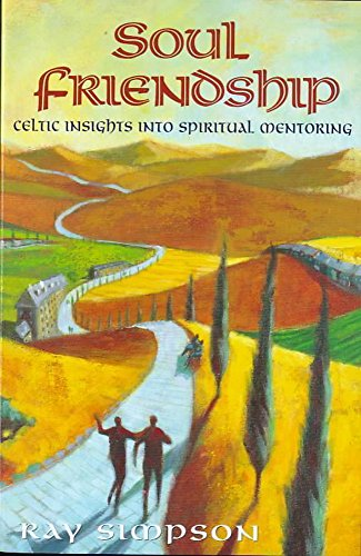 9780340735480: Soul Friendship: Celtic Insights Into Spiritual Mentoring