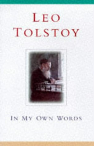 9780340735541: Tolstoy: In My Own Words