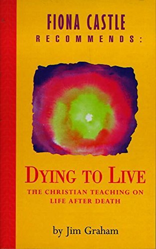 9780340735589: Dying to Live (Hodder Christian paperbacks)