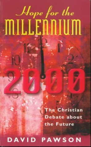 9780340735596: Hope for the Millennium: Christian Debate About the Future: Special Edition