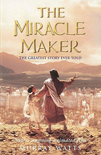 9780340735633: The Miracle Maker