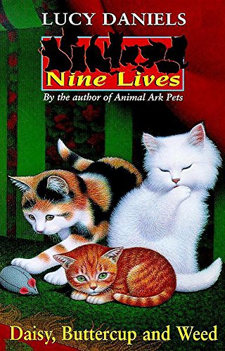 9780340736210: Daisy, Buttercup and Weed (Nine Lives S.)