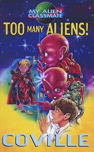 9780340736401: Too Many Aliens! (My Alien Classmate)
