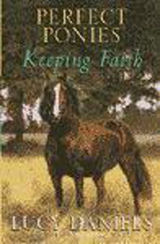 9780340736609: Perfect Ponies: Keeping Faith