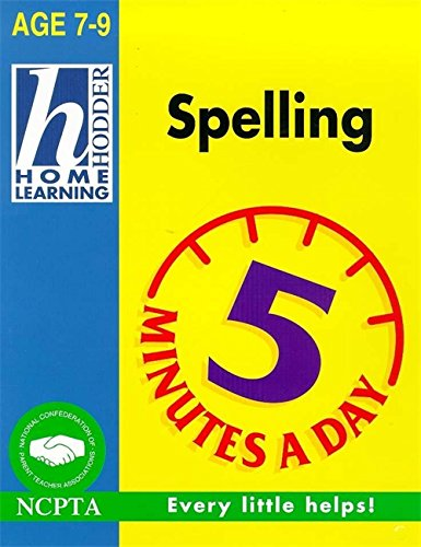 9780340736715: Spelling (Hodder Home Learning 5 Minutes a Day: Age 7-9)
