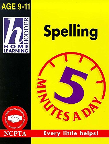 9780340736746: Spelling (Hodder Home Learning 5 Minutes a Day: Age 9-11)