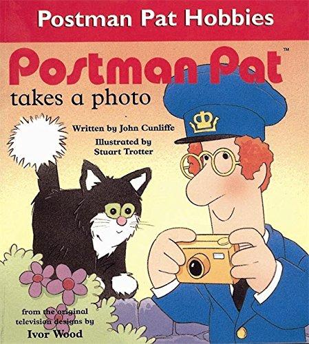 9780340737125: Postman Pat Takes a Photo (Postman Pat hobby horses)