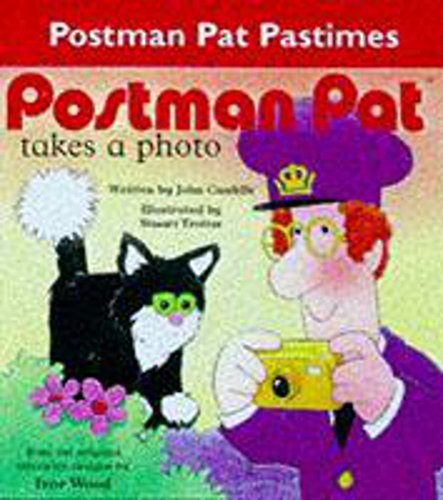 9780340737132: Postman Pat Takes a Photo