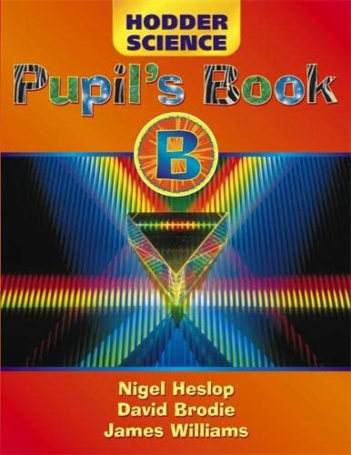 9780340737231: Hodder Science Pupil's Book B (HS)