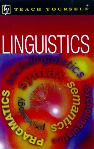 9780340737330: Linguistics (Teach Yourself Educational)