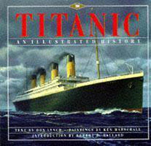 9780340738412: Titanic: An Illustrated History