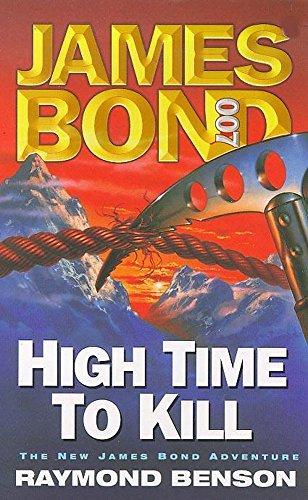 9780340738771: High Time to Kill (James Bond 007)