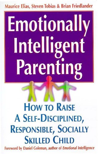 9780340738795: Emotionally Intelligent Parenting: How to Raise a Self-disciplined, Responsible, Socially Skilled Child