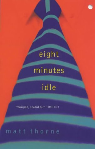 9780340738832: Eight Minutes Idle