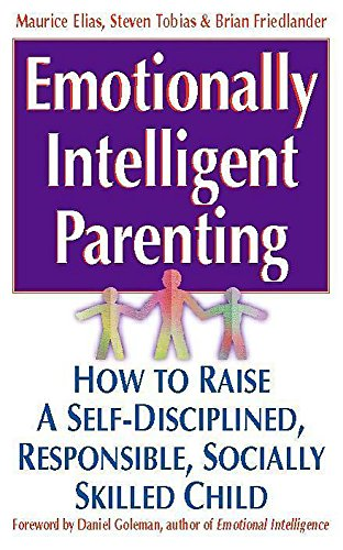 9780340738849: Emotionally Intelligent Parenting: How to Raise a Self-disciplined, Responsible, Socially Skilled Child