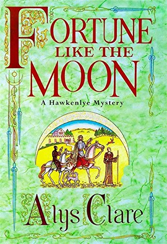 9780340739310: Fortune Like the Moon (A Hawkenlye Mystery)