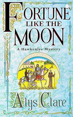 9780340739327: Fortune Like the Moon (Hawkenlye Mysteries)