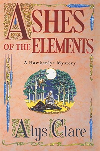 9780340739334: Ashes of the Elements (A Hawkenlye Mystery)