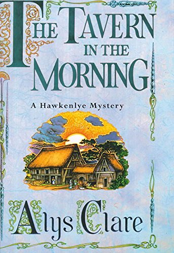 9780340739358: The Tavern in the Morning (A Hawkenlye Mystery)