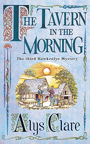 9780340739365: The Tavern in the Morning (Hawkenlye Mysteries)