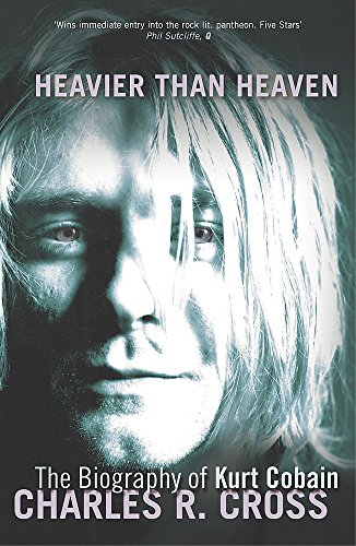 9780340739396: Heavier Than Heaven: The Biography of Kurt Cobain (Scepte 21's)