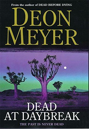 DEAD AT DAYBREAK: Meyer, Deon