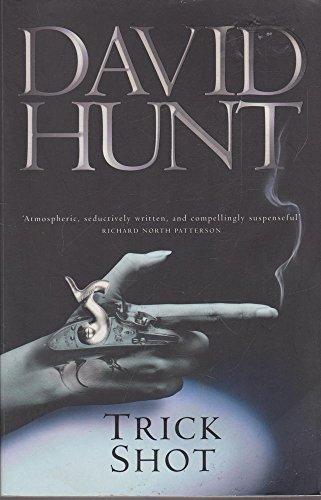 Trick Shot: Hunt, David
