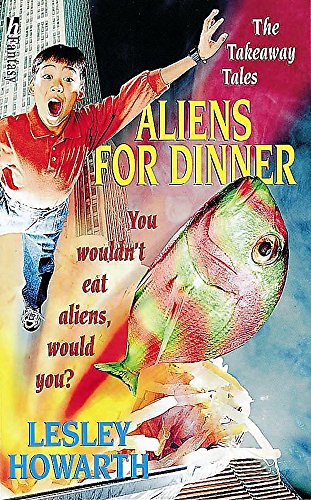 9780340739792: Aliens for Dinner (Takeaway Tales)