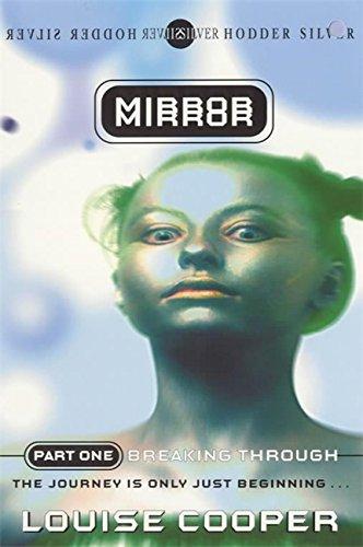 9780340739822: Mirror Mirror Breaking Through (Bk.1)