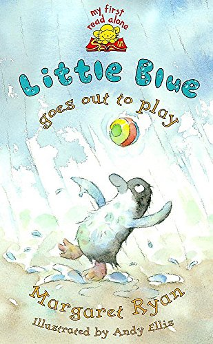 9780340739860: Little Blue Goes Out To Play (My First Read Alones)